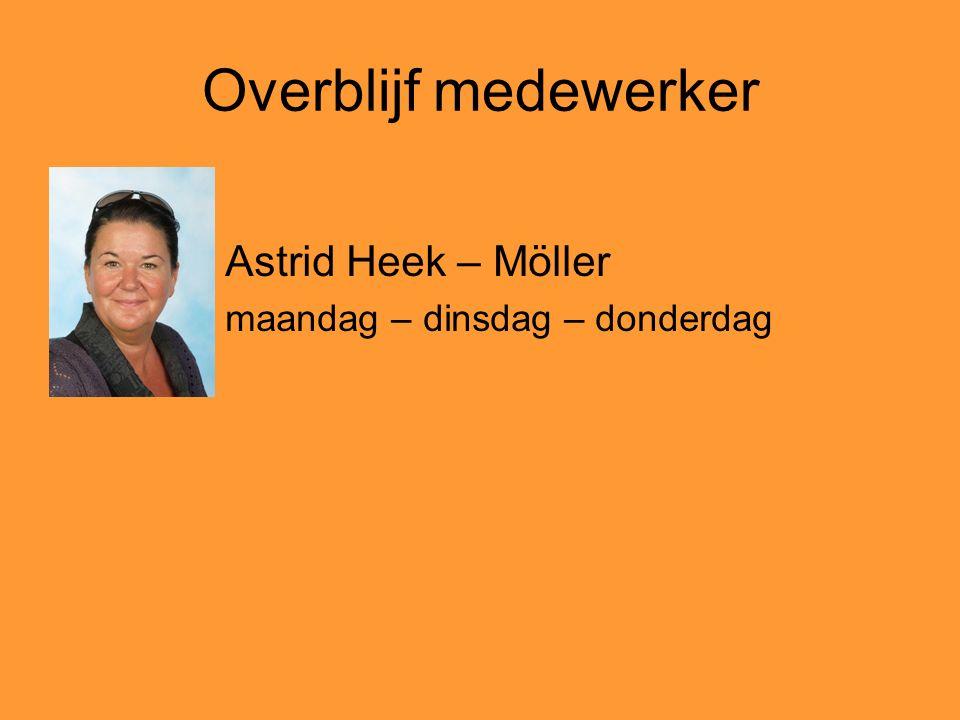 Overblijf medewerker Astrid Heek – Möller