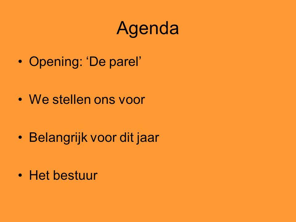 Agenda Opening: 'De parel' We stellen ons voor