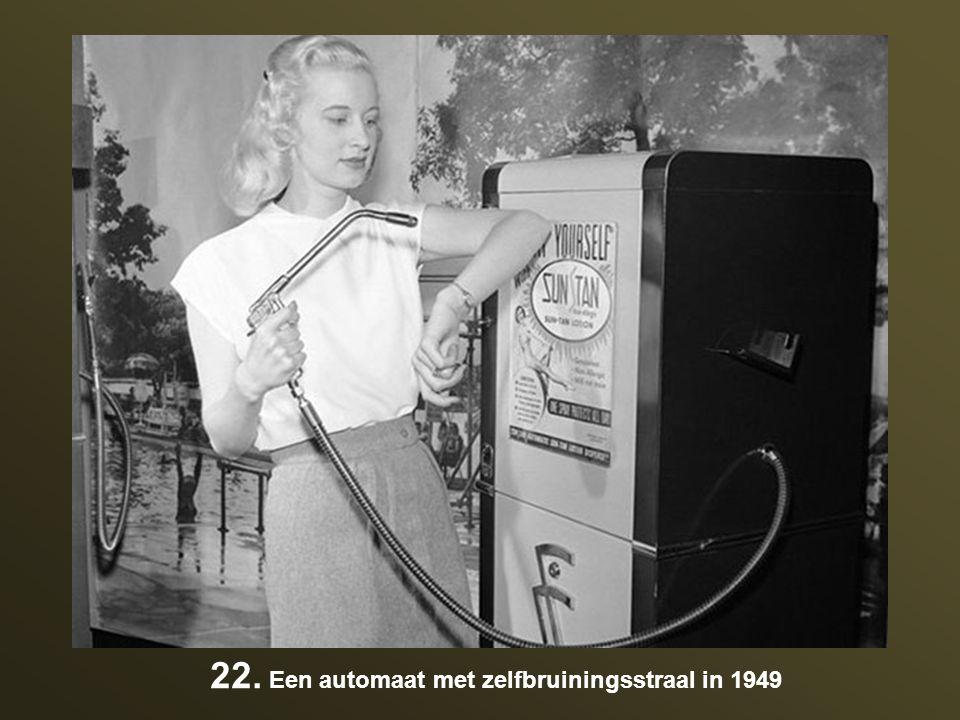 22. Een automaat met zelfbruiningsstraal in 1949