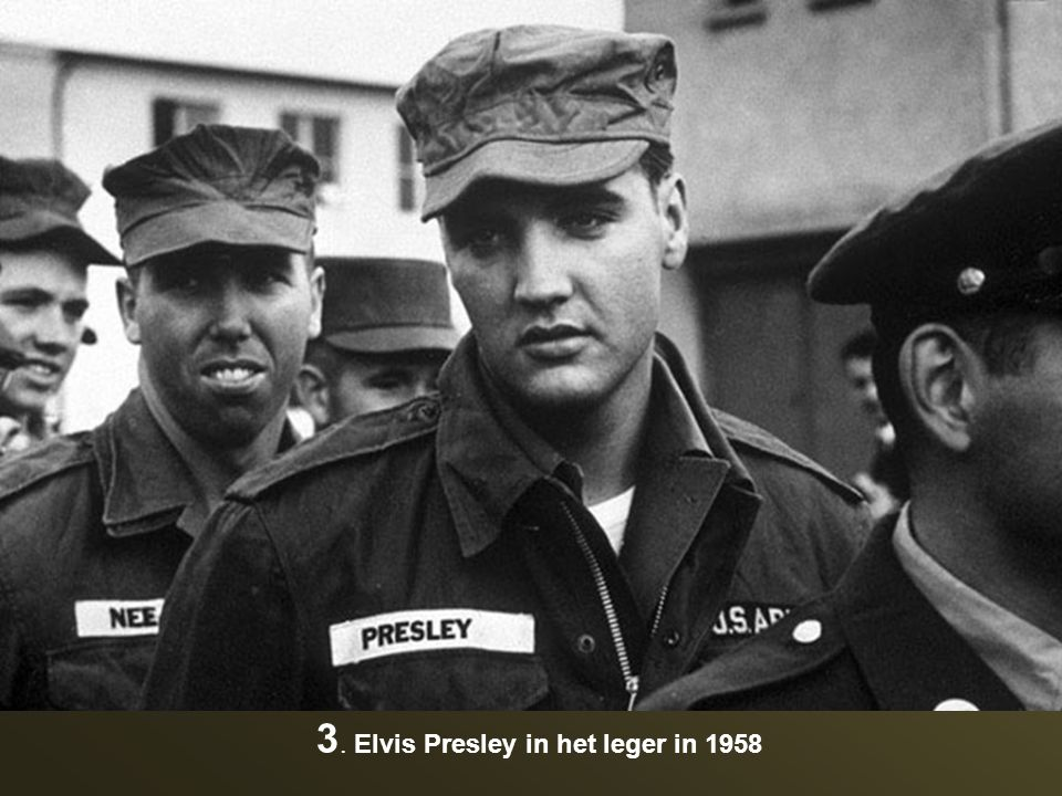 3. Elvis Presley in het leger in 1958