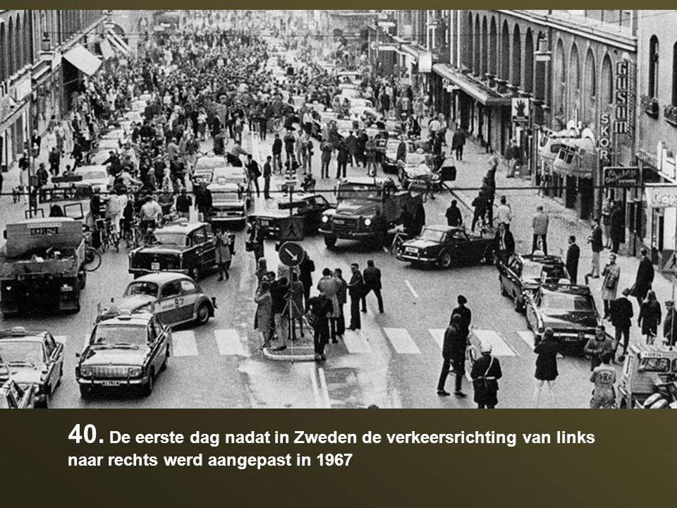 40. De eerste dag nadat in Zweden de verkeersrichting van links