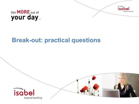 Break-out: practical questions