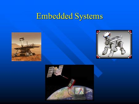Embedded Systems.