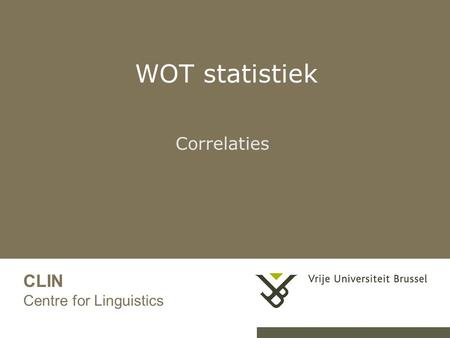 WOT statistiek Correlaties CLIN Centre for Linguistics.