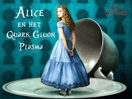 ALICE en het Quark Gluon Plasma