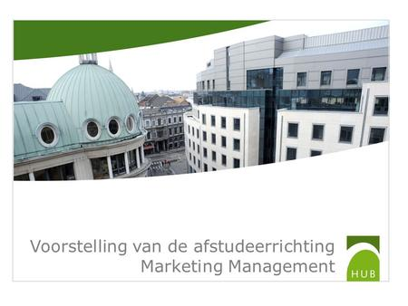 Voorstelling van de afstudeerrichting Marketing Management.