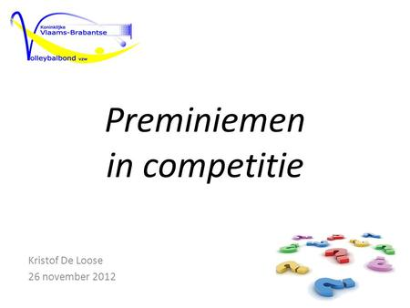 Preminiemen in competitie Kristof De Loose 26 november 2012.