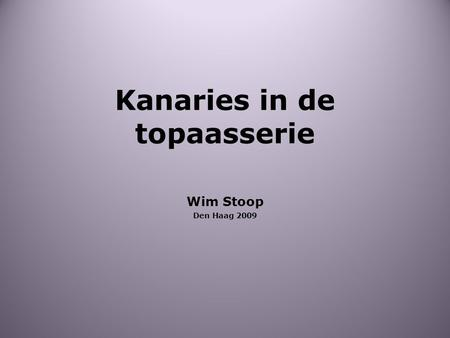 Kanaries in de topaasserie