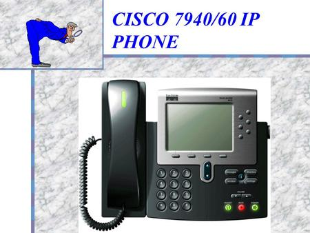 CISCO 7940/60 IP PHONE 產品商標.