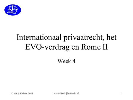 Internationaal privaatrecht, het EVO-verdrag en Rome II