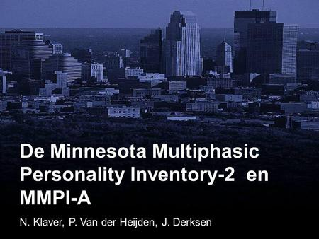 De Minnesota Multiphasic Personality Inventory-2 en MMPI-A