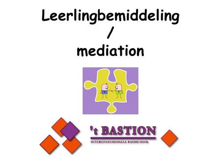 Leerlingbemiddeling / mediation