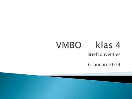 Briefconventies 6 januari 2014