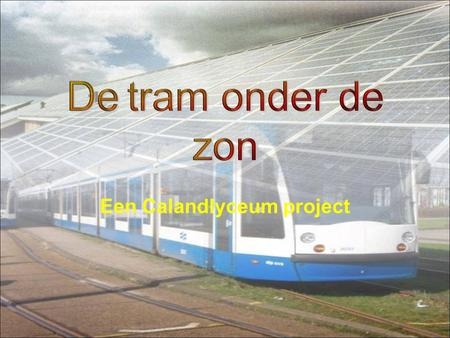 Een Calandlyceum project
