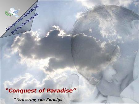 """Conquest of Paradise"""