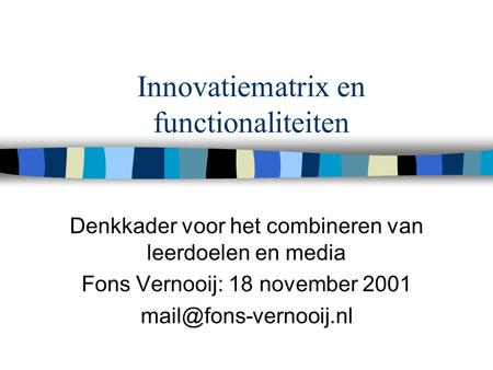 Innovatiematrix en functionaliteiten