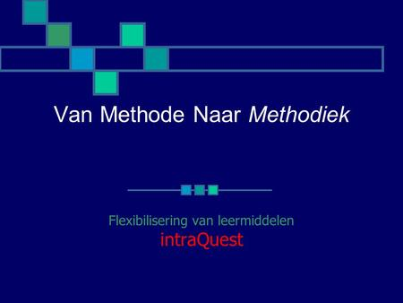 Van Methode Naar Methodiek