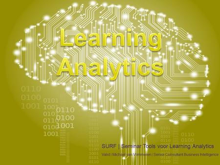 Learning Analytics SURF | Seminar Tools voor Learning Analytics