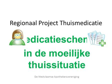 Regionaal Project Thuismedicatie