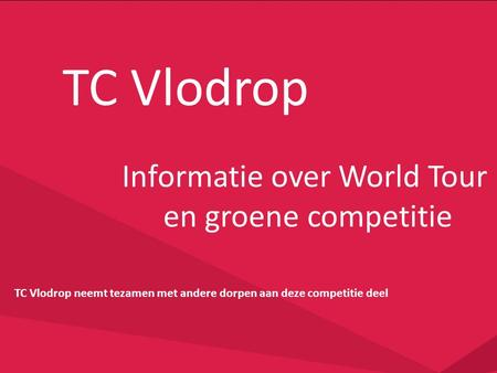 Informatie over World Tour