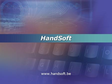 HandSoft www.handsoft.be.