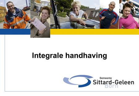 Integrale handhaving.