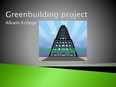 Greenbuilding project