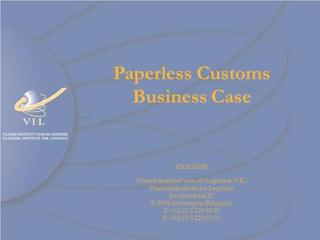 Paperless Customs Business Case