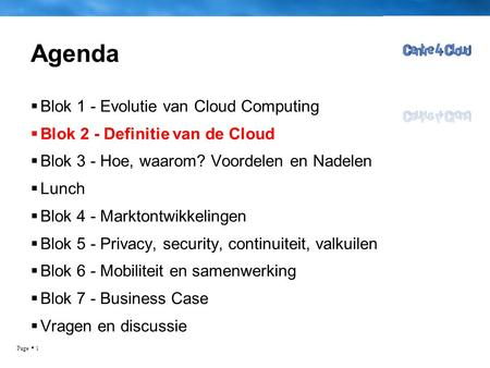 Agenda Blok 1 - Evolutie van Cloud Computing