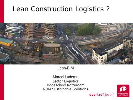 Lean Construction Logistics ?