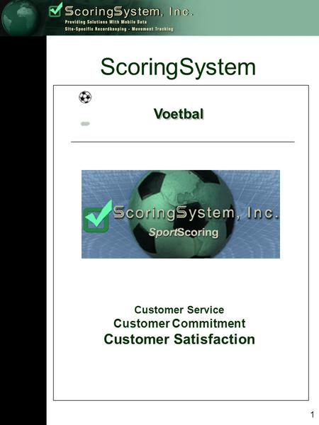1 ScoringSystem Voetbal Customer Service Customer Commitment Customer Satisfaction.