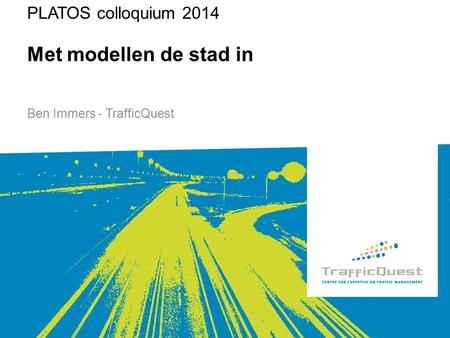 Ben Immers - TrafficQuest