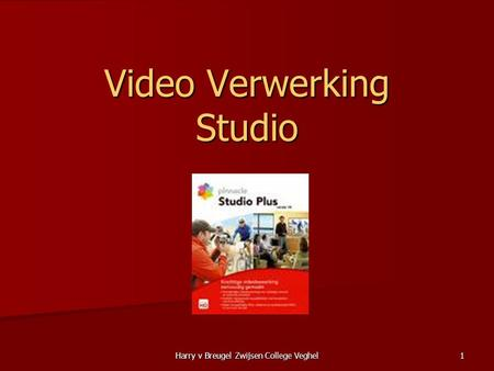 Harry v Breugel Zwijsen College Veghel 1 Video Verwerking Studio.