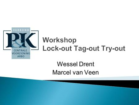 Workshop Lock-out Tag-out Try-out