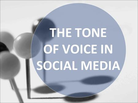 THE TONE OF VOICE IN SOCIAL MEDIA. Kort over mijzelf: Claudia van der Laan.