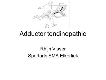 Adductor tendinopathie