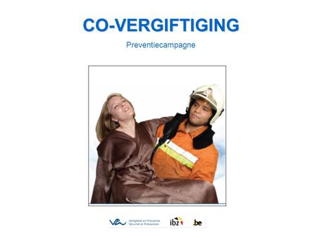 CO-VERGIFTIGING Preventiecampagne.