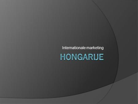 Internationale marketing. Inhoud  aankomst  bezienswaardigheden  internationale opdracht  leerpunten.