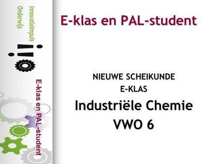 Met overal natuurkunde ppt video online download industrile chemie vwo 6 fandeluxe Gallery