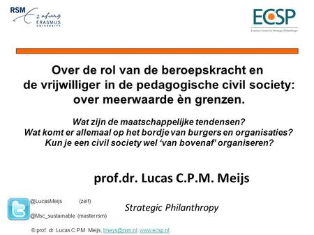 prof.dr. Lucas C.P.M. Meijs Strategic Philanthropy