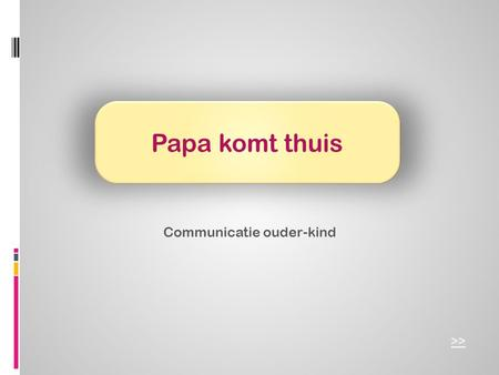 Communicatie ouder-kind