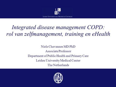 Niels Chavannes MD PhD Associate Professor
