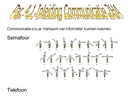 Par. 4.1 Inleiding Communicatie 2HA