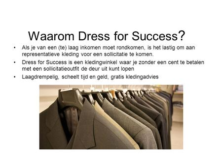 Waarom Dress for Success?