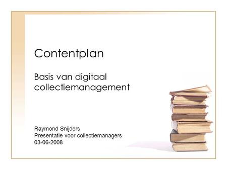 Basis van digitaal collectiemanagement