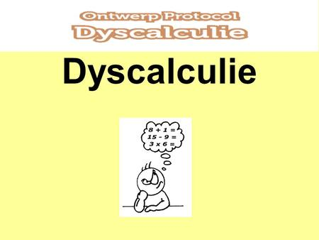 Dyscalculie.