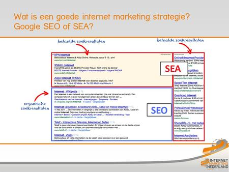Wat is een goede internet marketing strategie? Google SEO of SEA?