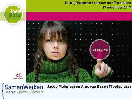 Jacob Molenaar en Alex van Essen (Toetsplaza)