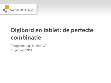 Digibord en tablet: de perfecte combinatie