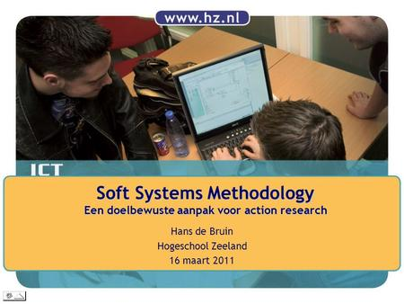Soft Systems Methodology Een doelbewuste aanpak voor action research
